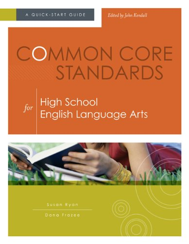 Common Core Standards for High School English Language Arts A Quick-Start Guide  2012 edition cover