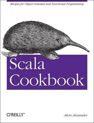 Scala Cookbook Recipes for Object-Oriented and Functional Programming  2013 edition cover