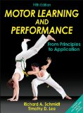 Motor Learning and Performance:   2013 9781450443616 Front Cover
