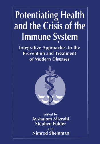 Potentiating Health and the Crisis of the Immune System Integrative Approaches to the Prevention and Treatment of Modern Diseases  1997 9781489900616 Front Cover