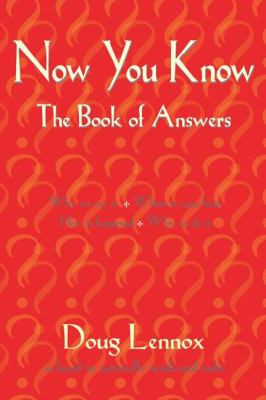 Now You Know The Book of Answers  2003 9781550024616 Front Cover