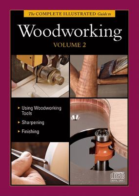 Complete Illustrated Guide to Woodworking DVD Volume 2  N/A 9781600853616 Front Cover