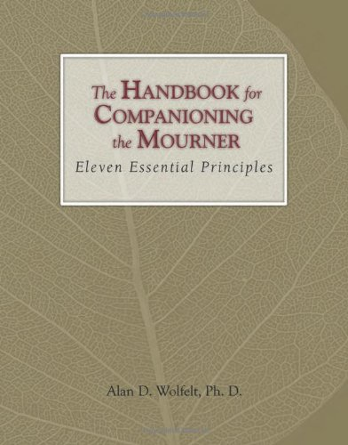 Handbook for Companioning the Mourner Eleven Essential Principles N/A 9781879651616 Front Cover