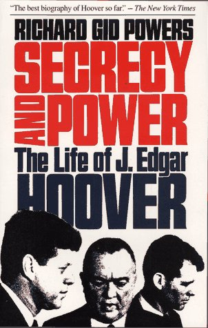 Secrecy and Power The Life of J. Edgar Hoover N/A 9780029250617 Front Cover