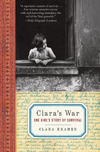 Clara's War One Girl's Story of Survival N/A edition cover