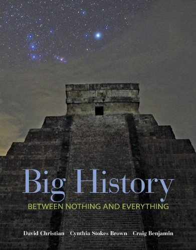 Big History Between Nothing and Everything  2014 edition cover