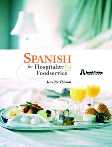 Spanish for Hospitality and Foodservice   2004 edition cover