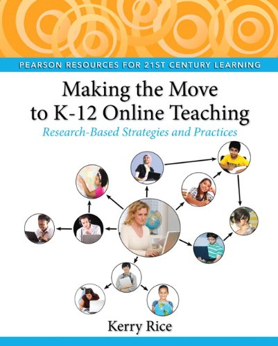 Making the Move to K-12 Online Teaching Research-Based Strategies and Practices  2012 (Revised) edition cover
