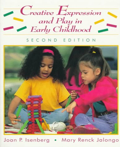 Creative Expression and Play in Early Childhood  2nd 1997 edition cover