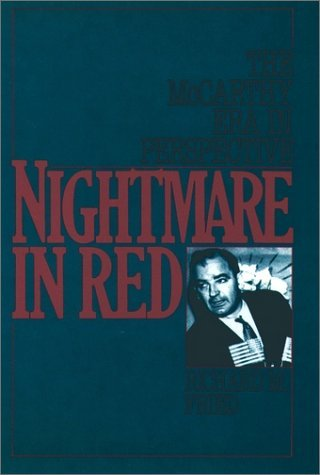 Nightmare in Red The McCarthy Era in Perspective  1989 (Reprint) edition cover
