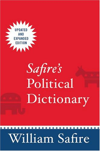 Safire's Political Dictionary   2008 (Revised) edition cover