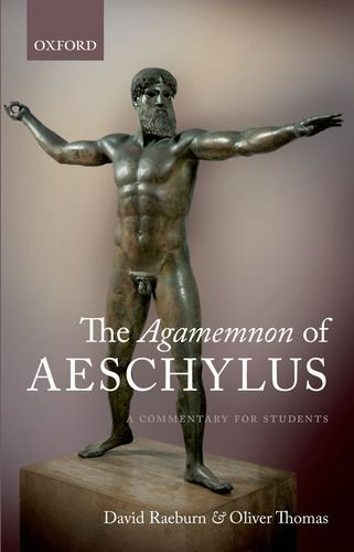 Agamemnon of Aeschylus A Commentary for Students  2011 edition cover
