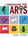 Perceiving the Arts Plus NEW MyArtsLab with Pearson EText -- Access Card Package  11th 2015 edition cover