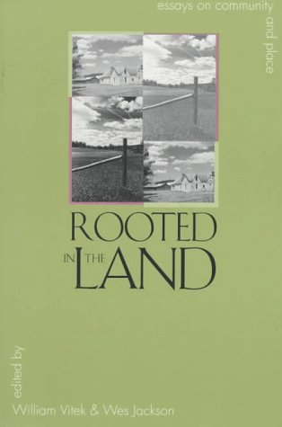 Rooted in the Land Essays on Community and Place  1997 edition cover