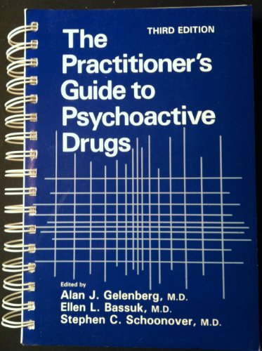 Practitioner's Guide to Psychoactive Drugs  3rd 1991 9780306434617 Front Cover