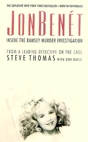 Jon Benet Inside the Ramsey Murder Investigation  2000 edition cover