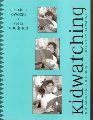 Kidwatching Documenting Children's Literacy Development  2002 edition cover