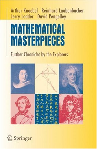Mathematical Masterpieces Further Chronicles by the Explorers  2007 9780387330617 Front Cover