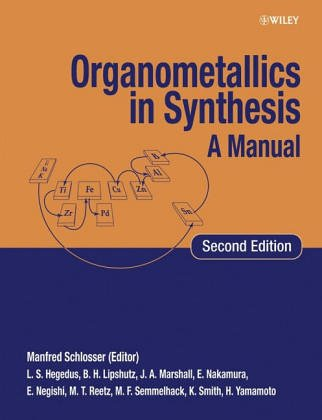 Organometallics in Synthesis A Manual 1st 1996 9780471969617 Front Cover
