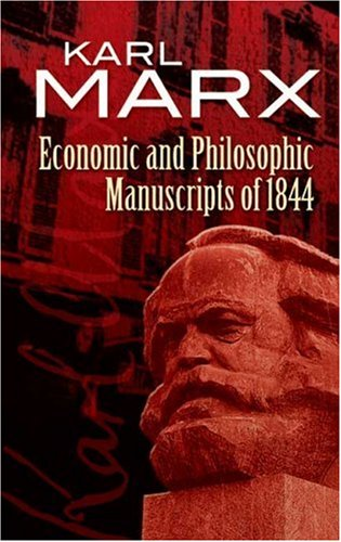 Economic and Philosophic Manuscripts Of 1844   2007 edition cover