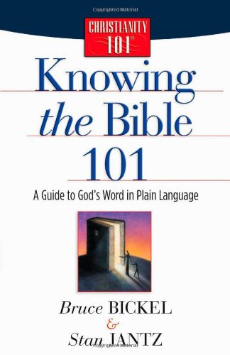 Knowing the Bible 101 A Guide to God's Word in Plain Language 2nd 1998 (Reprint) 9780736912617 Front Cover