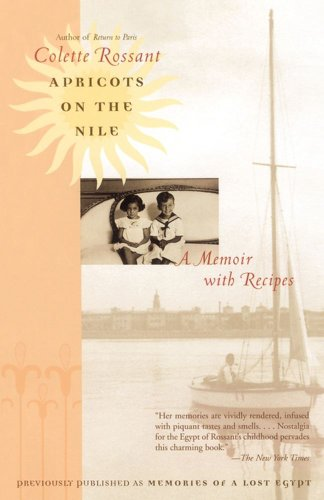 Apricots on the Nile A Memoir with Recipes  2004 edition cover