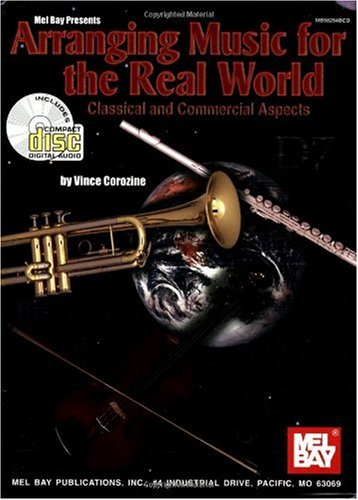 Arranging Music for the Real World Classical and Commercial Aspects  2002 edition cover