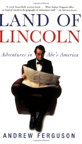 Land of Lincoln Adventures in Abe's America  2008 edition cover