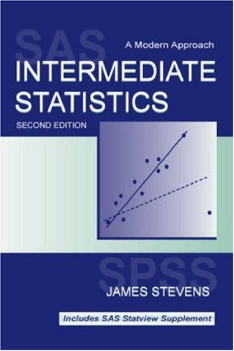 Intermediate Statistics A Modern Approach 2nd 1999 (Revised) edition cover