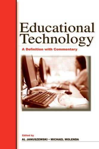 Educational Technology A Definition with Commentary 2nd 2008 (Revised) edition cover