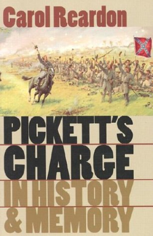 Pickett's Charge in History and Memory   2003 9780807854617 Front Cover