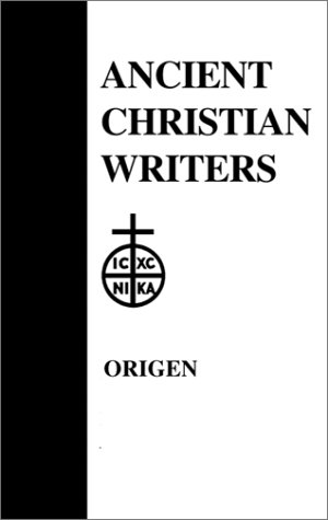 Origen, the Song of Songs Commentary and Homilies  1957 edition cover