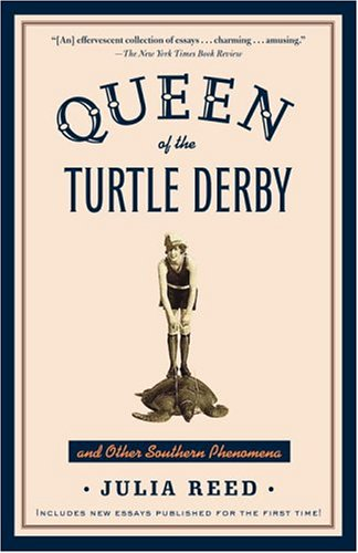 Queen of the Turtle Derby and Other Southern Phenomena   2005 edition cover