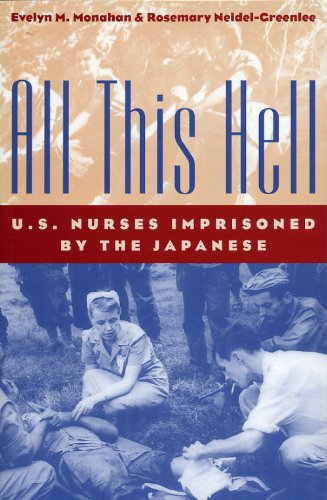 All This Hell U. S. Nurses Imprisoned by the Japanese  2000 edition cover