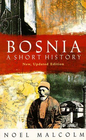 Bosnia A Short History  1996 edition cover