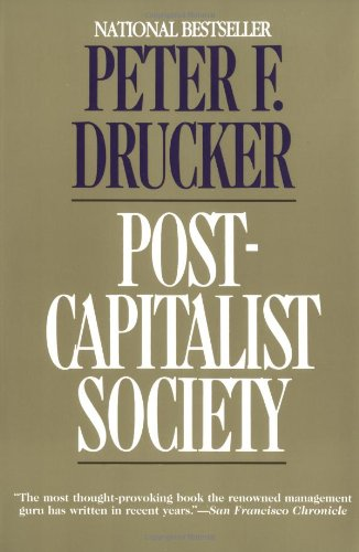 Post-Capitalist Society   1994 (Reprint) edition cover