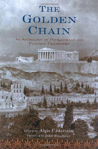 Golden Chain An Anthology of Pythagorean and Platonic Philosophy  2004 edition cover