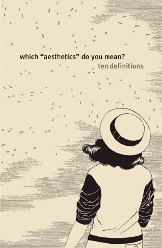 Which Aesthetics Do You Mean? Ten Definitions  2010 edition cover