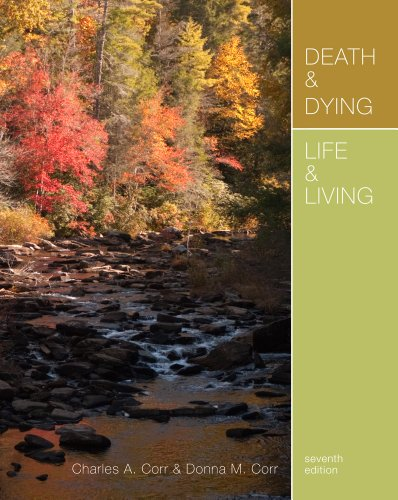 Death and Dying, Life and Living  7th 2013 9781111840617 Front Cover