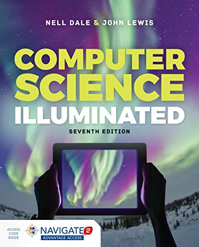 Computer Science Illuminated  7th 2020 (Revised) 9781284155617 Front Cover
