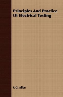 Principles and Practice of Electrical Testing  N/A 9781406746617 Front Cover