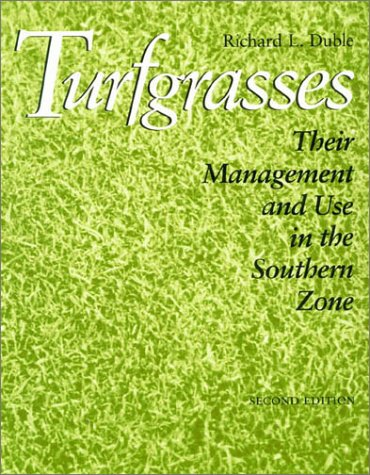 Turfgrasses Their Management and Use in the Southern Zone 2nd 1996 edition cover