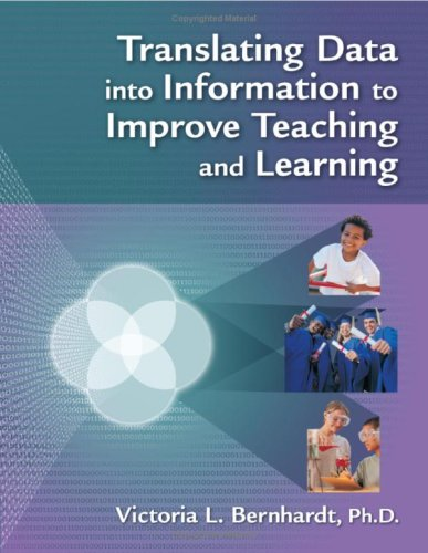 Translating Data into Information to Improve Teaching and Learning   2007 edition cover