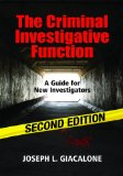 Criminal Investigative Function A Guide for New Investigators 2nd (Revised) edition cover