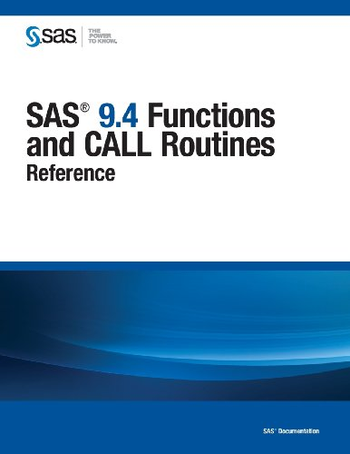 SAS 9.4 Functions and Call Routines - Reference:   2013 edition cover