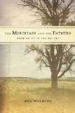 Mountain and the Fathers Growing up in the Big Dry N/A edition cover
