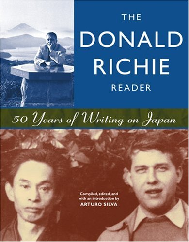 Donald Richie Reader 50 Years of Writing on Japan  2001 edition cover