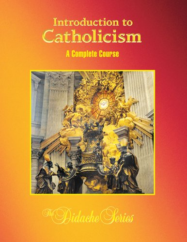 Introduction to Catholicism A Complete Course 2nd 2011 edition cover