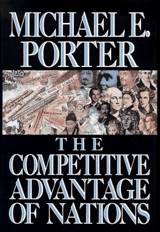 Competitive Advantage of Nations and Their Firms  1990 9780029253618 Front Cover
