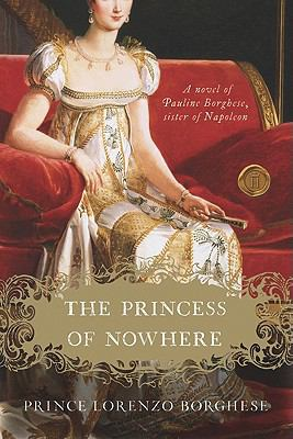 Princess of Nowhere A Novel N/A 9780061721618 Front Cover